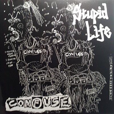 Confuse - Stupid Life 12'' 1991