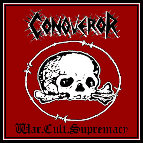 Conqueror - War.Cult.Supremacy - 1996