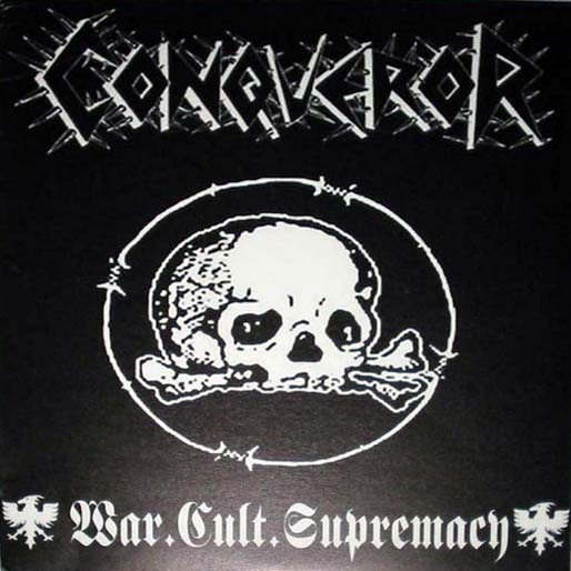 Conqueror - War.Cult.Supremacy - 1999