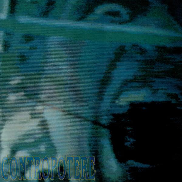 Contropotere - Il Seme Della Devianza - 1991