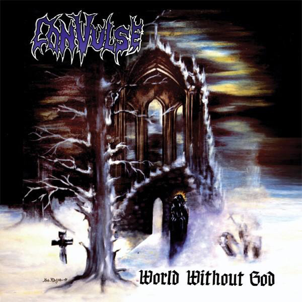 Convulse - World Without God - 1991