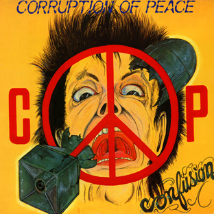 Corruption Of Peace - Confusion 1985