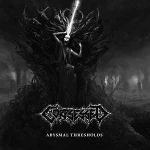 Corpsessed - Abysmal Thresholds - 2014