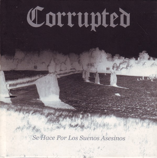 Corrupted - Se Hace Por Los Suenos Asesinos 2003