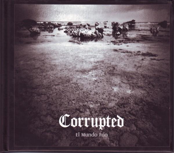 Corrupted - El Mundo Frio 2005