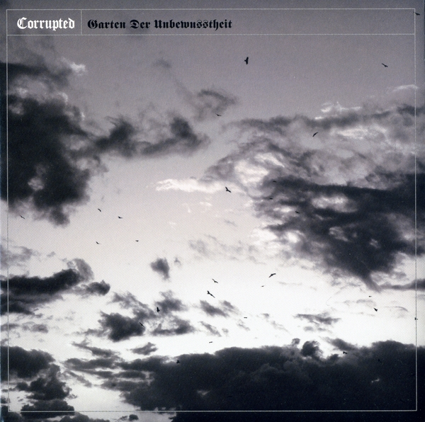 Corrupted - Garten Der Unbewusstheit 2011