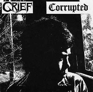 Corrupted - Split 7'' Corrupted-Grief 1995