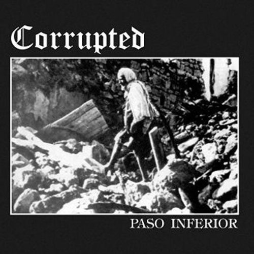 Corrupted - Paso Inferior 1997