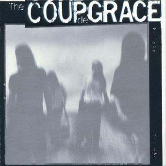The Coup De Grace - Coup De Grace 1990
