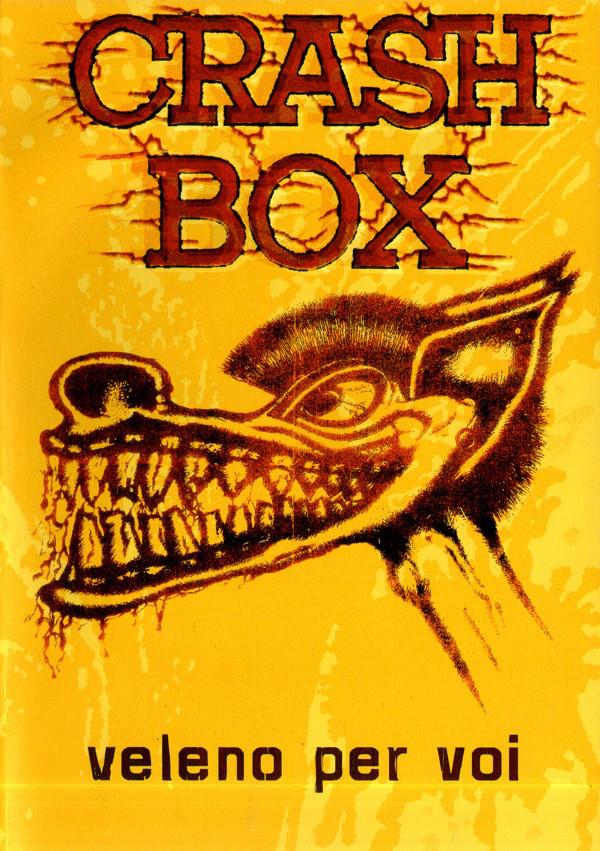 Crash Box - Veleno Per Voi - 2005