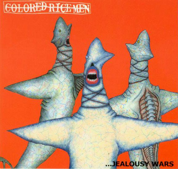 Colored Rice Men - ...Jealousy Wars 2007