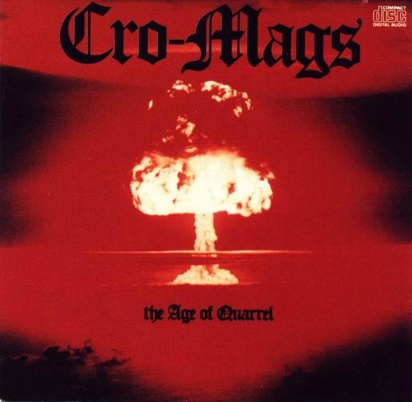 Cro-Mags - The Age Of Quarrel - 1986