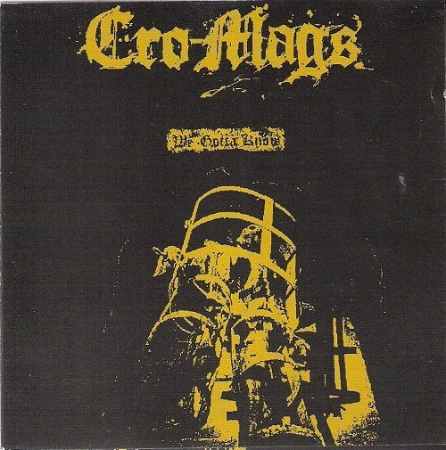 Cro-Mags - We Gotta Know - 1986