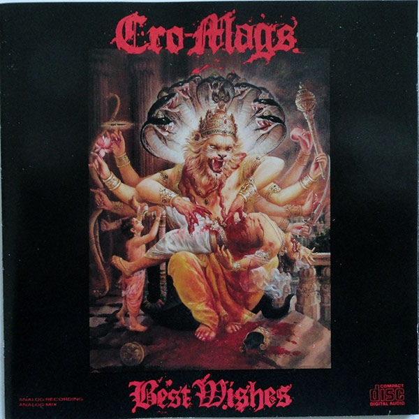 Cro-Mags - Best Wishes - 1989