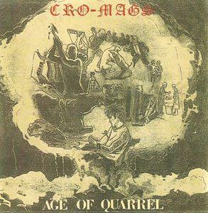 Cro-Mags - Age Of Quarrel - 1985