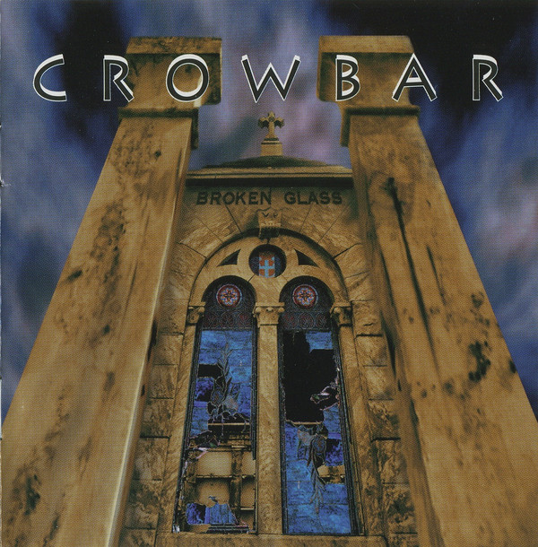 Crowbar - Broken Glass - 1996