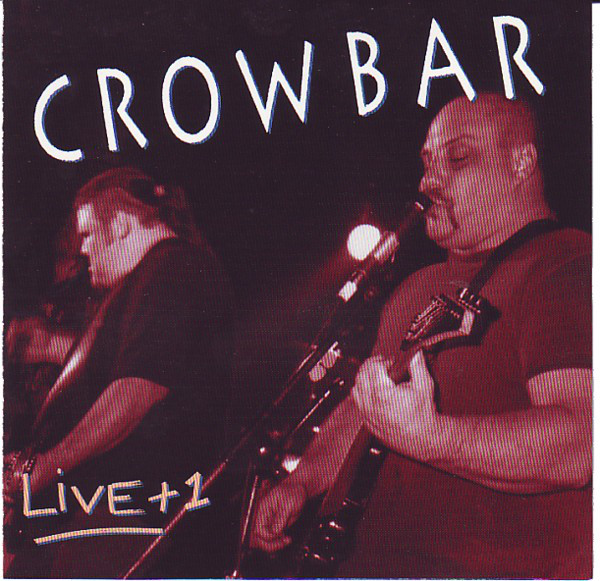 Crowbar - Live + 1 - 1994