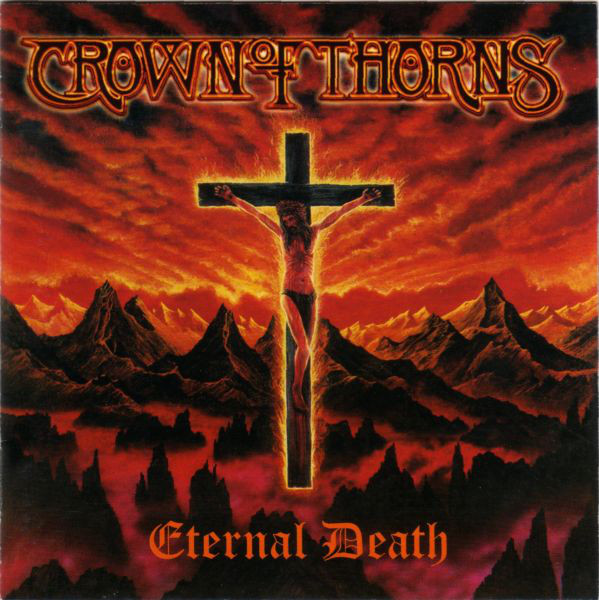 Crown Of Thorns - Eternal Death - 1997