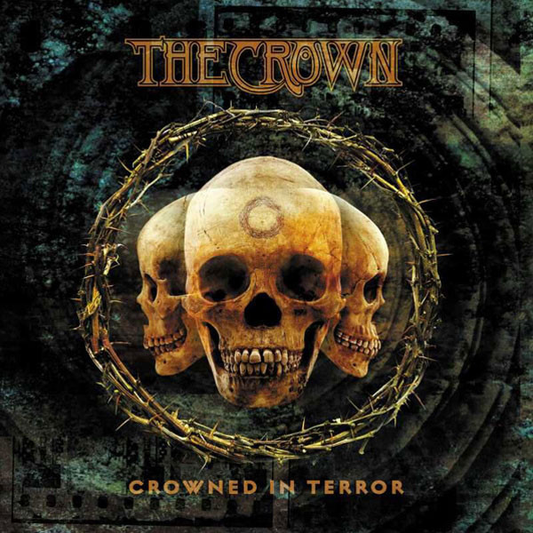 The Crown - Crowned In Terror - 2002