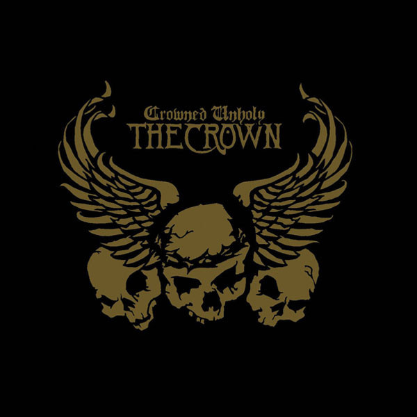 The Crown - Crowned Unholy - 2004