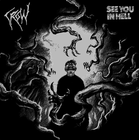 Crow - Split See You In Hell 2009