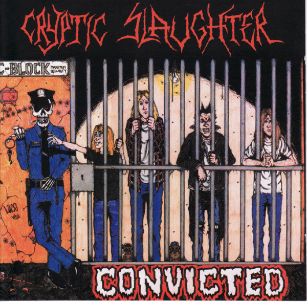 Cryptic Slaughter - Convicted - 1986