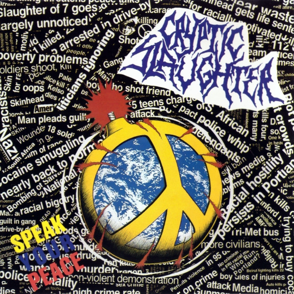 Cryptic Slaughter - Speak Your Peace - 1990