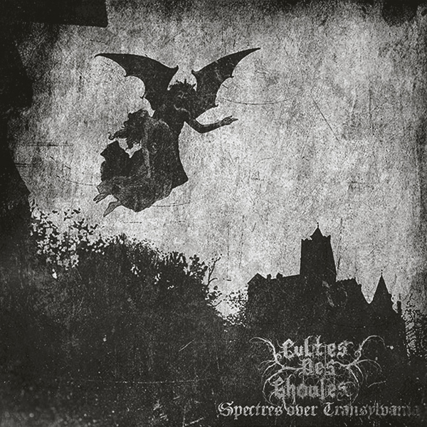 Cultes Des Ghoules - Spectres Over Transylvania 12'' 2011