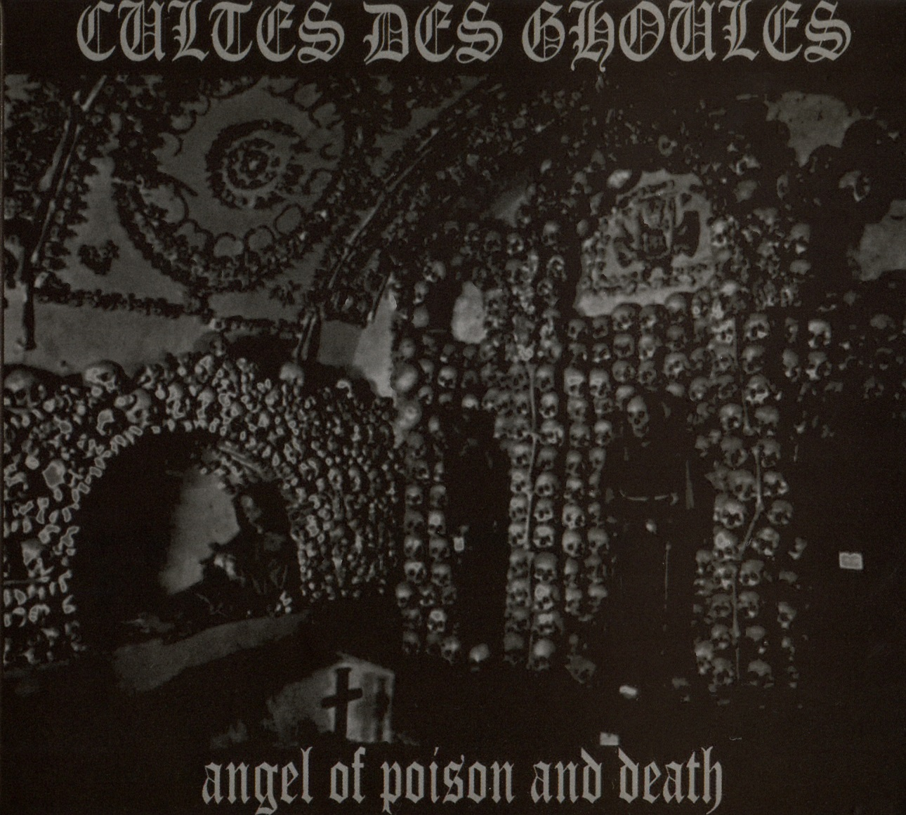 Cultes Des Ghoules - Angel Of Poison And Death - 2011