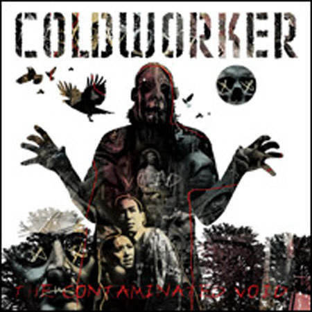 Coldworker - The Contaminated Void - 2007