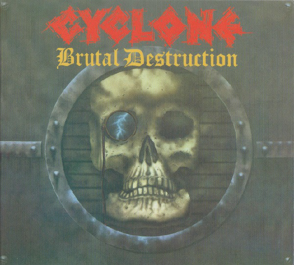 Cyclone - Brutal Destruction - 1986