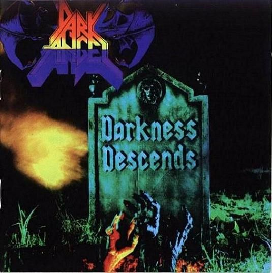 Dark Angel - Darkness Descends - 1986