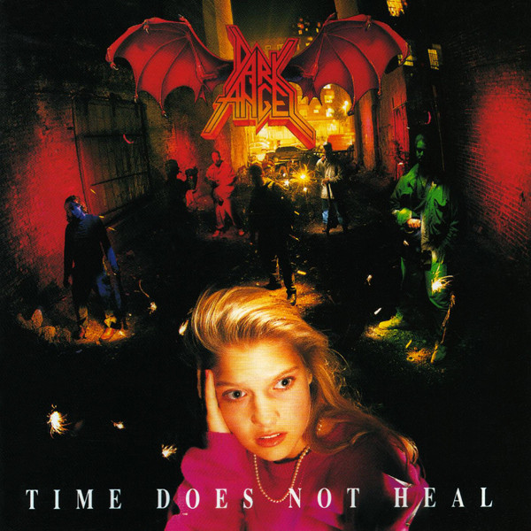 Dark Angel - Time Does Not Heal - 1991