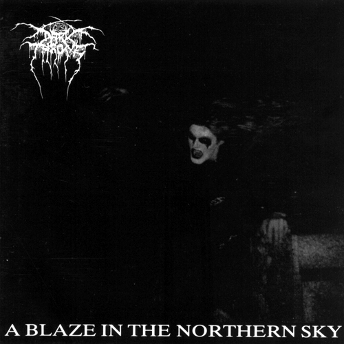 Darkthrone - A Blaze In The Northern Sky 1991