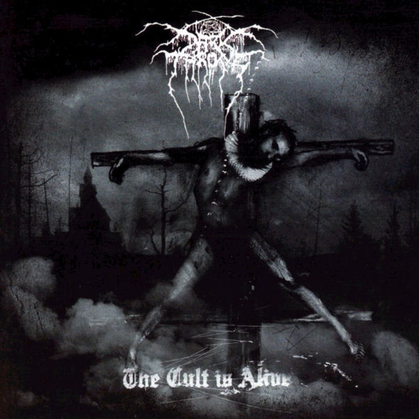 Darkthrone - The Cult Is Alive 2006