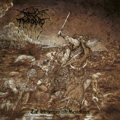 Darkthrone - The Underground Resistance 2013