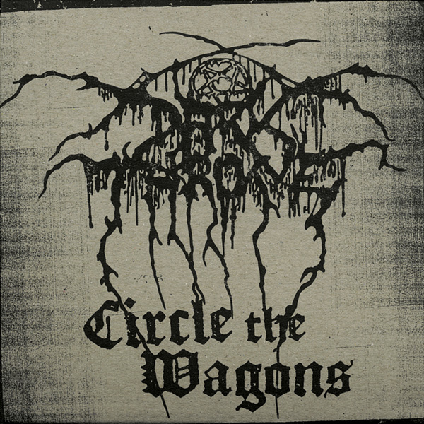 Darkthrone - Circle The Wagons 2010