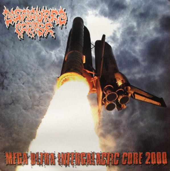 Disfigured Corpse - Mega Ultra Intergalactic Core 2000 2000