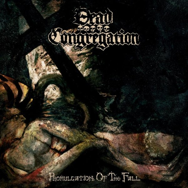 Dead Congregation - Promulgation Of The Fall 2014