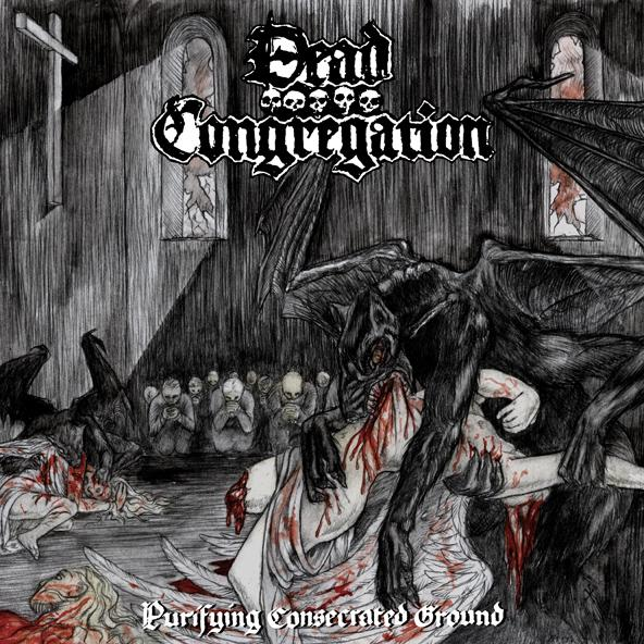 Dead Congregation - Purifying Consecrated Ground 2005