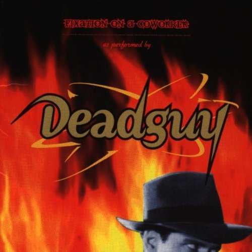 Deadguy - Fixation On A Coworker 1995