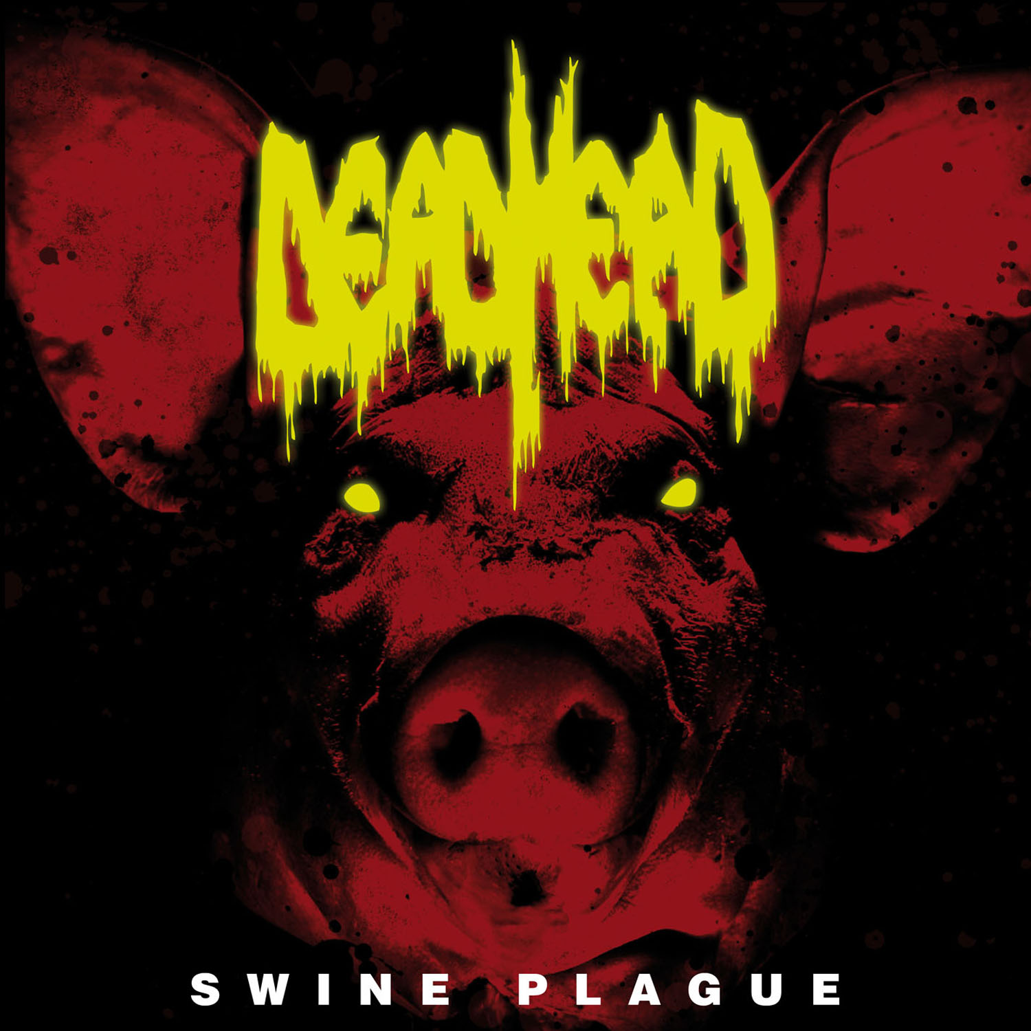 Dead Head - Swine Plague - 2017