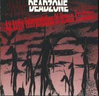 Deadzone - An Audio Interpretation Of Human Existence 1993