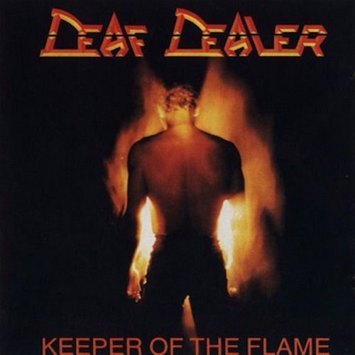 Deaf Dealer - Keeper Of The Flame 1986