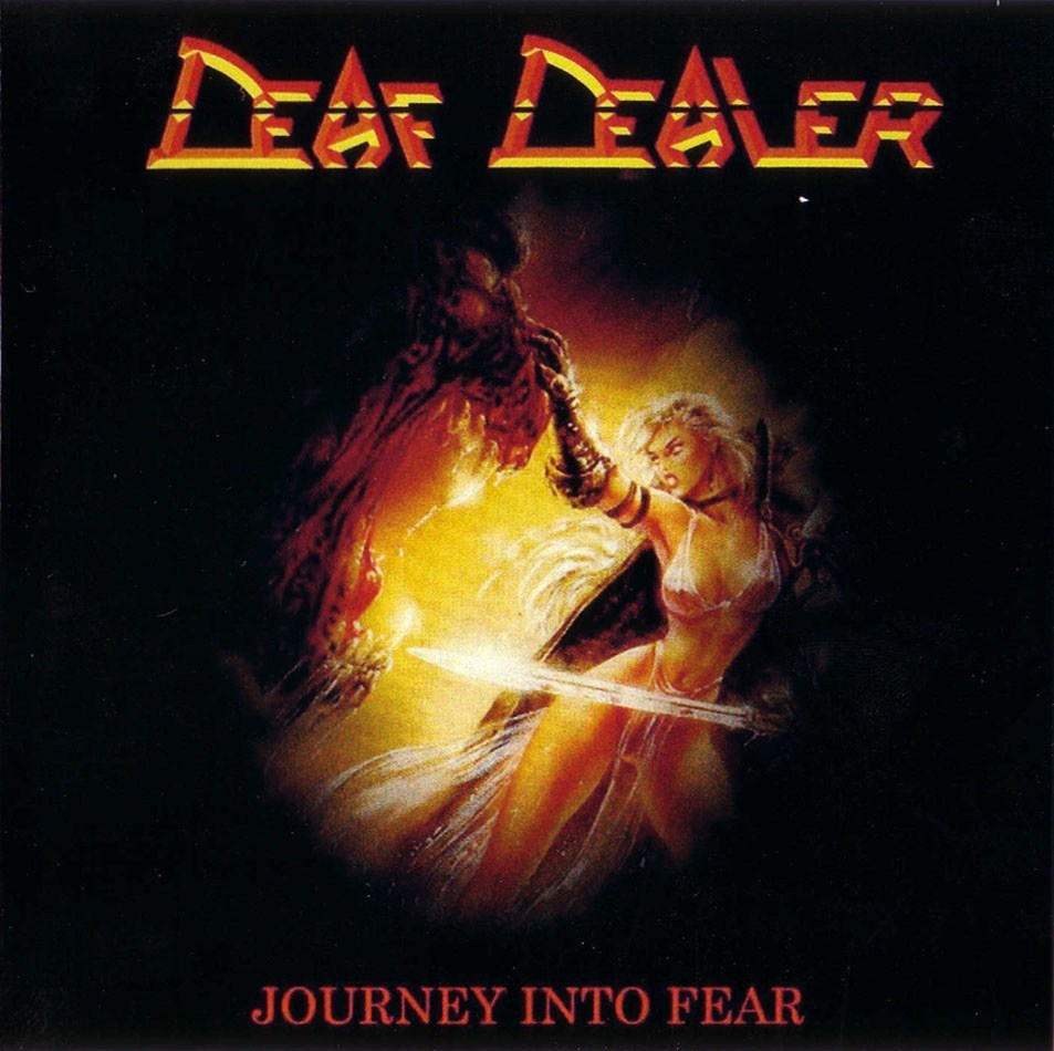 Deaf Dealer - Journey Into Fear 1986