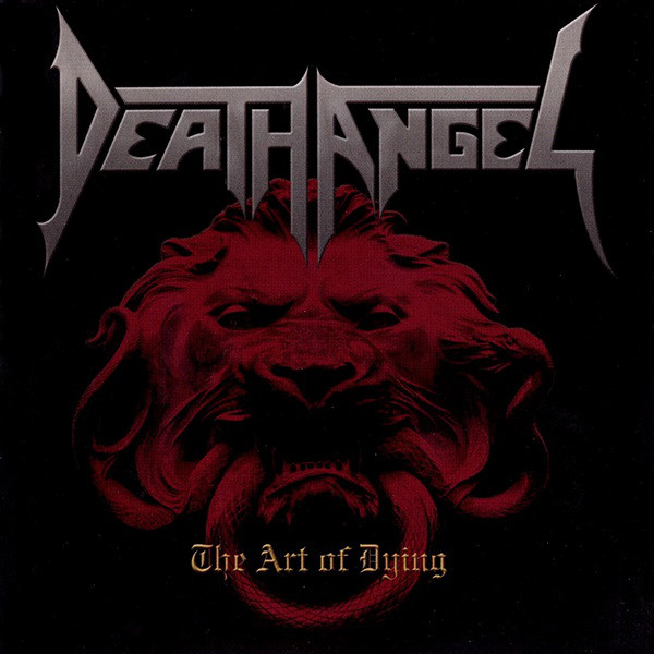 Death Angel - The Art Of Dying - 2004