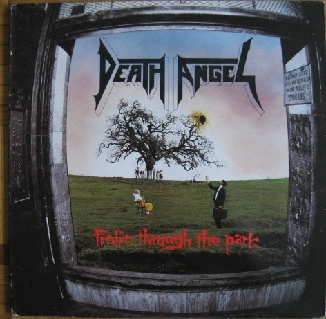 Death Angel - Frolic Through The Park - 1988