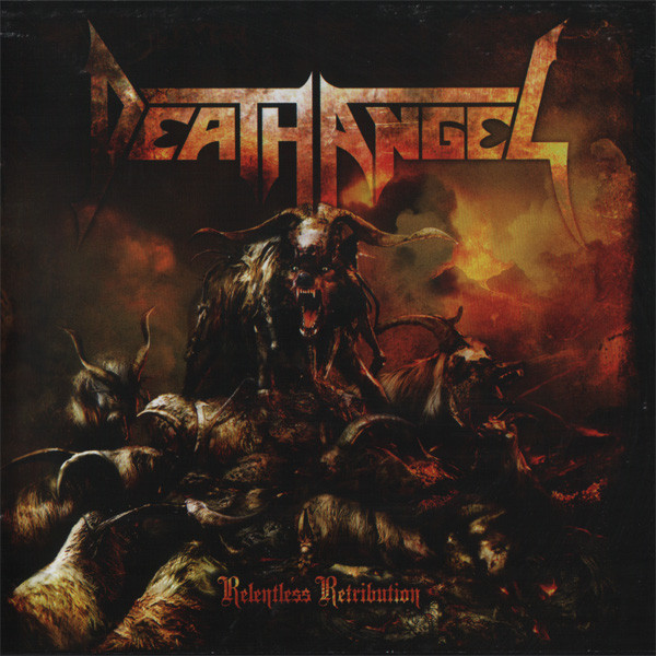 Death Angel - Relentless Retribution - 2010