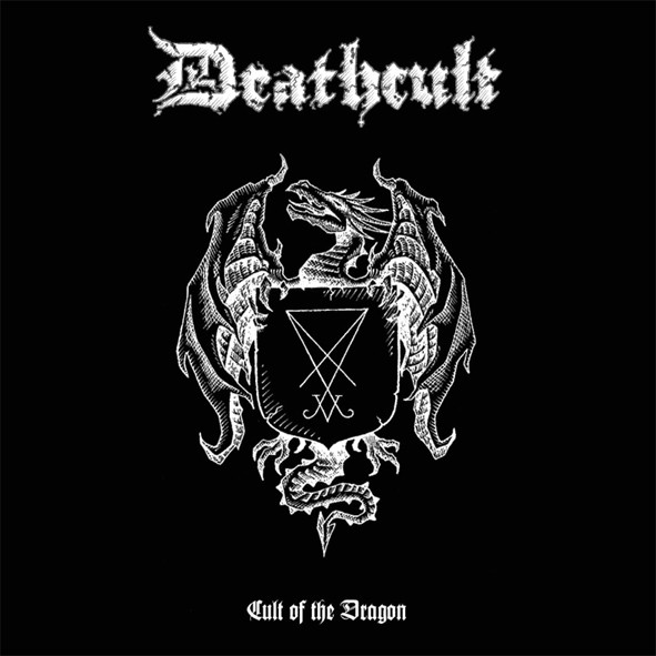 Deathcult - Cult Of The Dragon - 2007