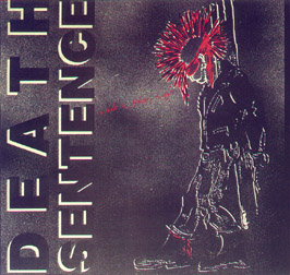 Death Sentence - Not A Pretty Sight 1986